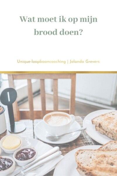 twijfel bij het maken van een loopbaankeuze   Wat moet ik op mijn brood doen?   Unique-loopbaancoaching